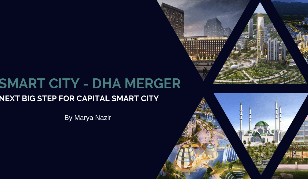 Capital Smart City Merger with DHA – Next big Step for Capital Smart City.