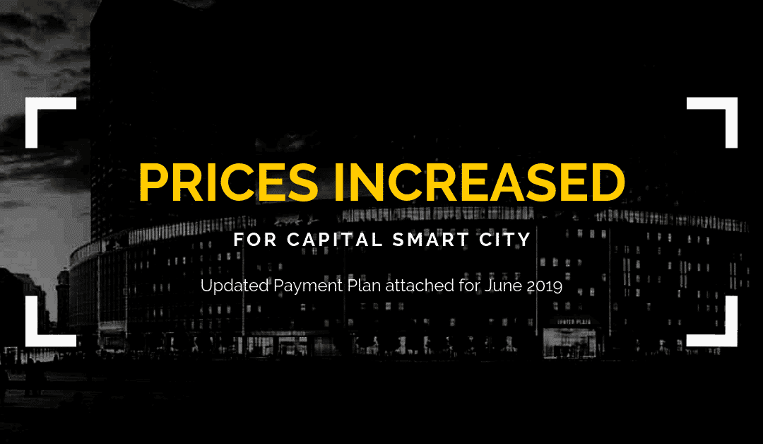 Capital Smart City- Increase in Prices and Revised Preliminary Planning Permission
